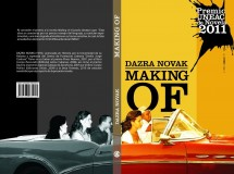Making of de un libro trunco, novela de Dazra Novak